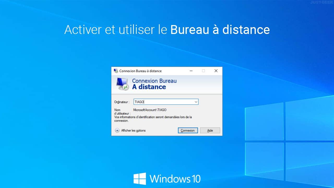 Activer et utiliser le Bureau à distance sous Windows 10