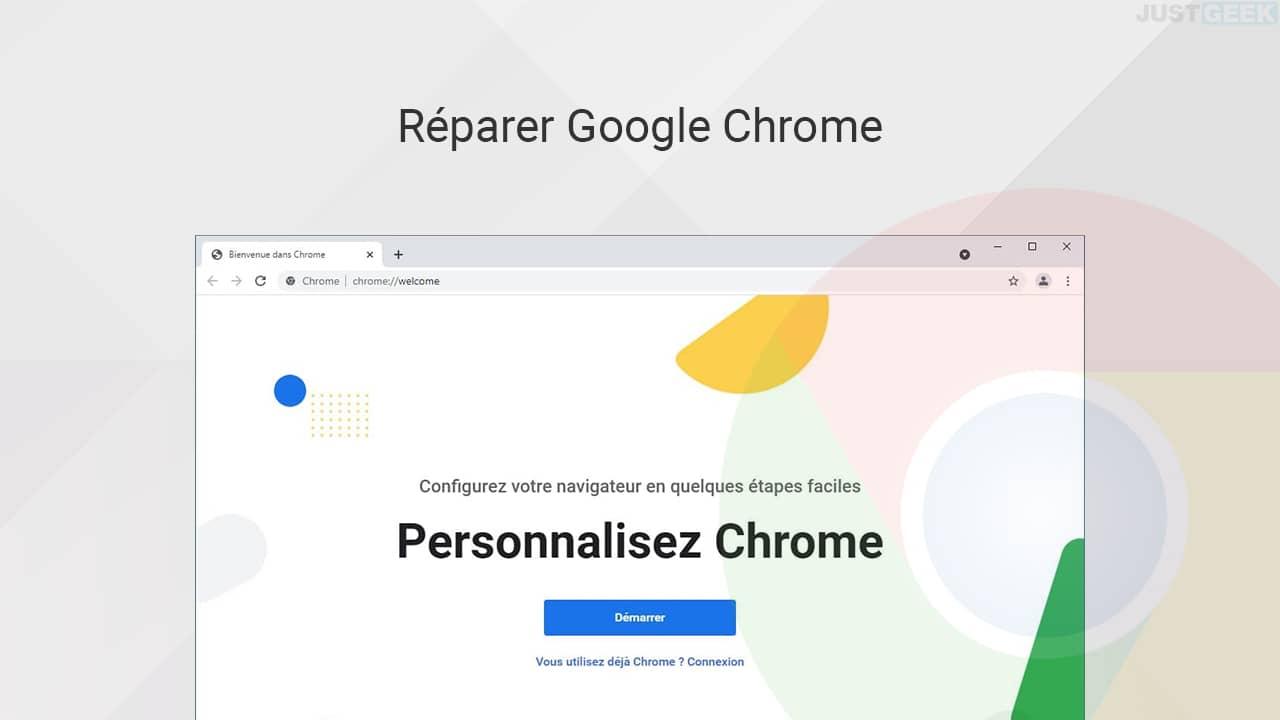 Réparer Google Chrome