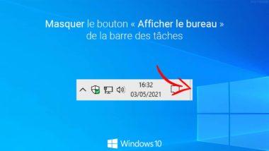 Windows 10 : masquer le bouton « Afficher le Bureau » de la barre des tâches