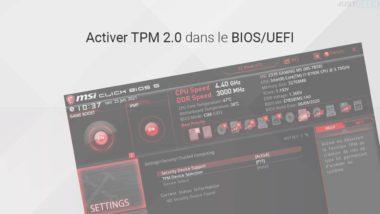 Activer TPM 2.0 dans le BIOS/UEFI pour installer Windows 10