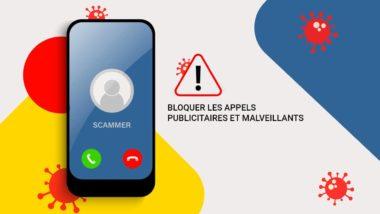 Bloquer les appels publicitaires et malveillants sur votre smartphone Android et iOS
