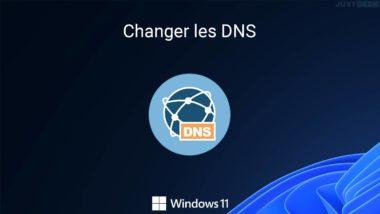 Changer les DNS sur Windows 11