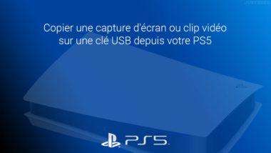 Copier une capture d'écran ou clip vidéo sur une clé USB depuis votre PS5