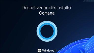 Désactiver ou désinstaller Cortana de Windows 11