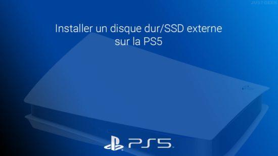 Installer un disque dur/SSD externe sur la PS5