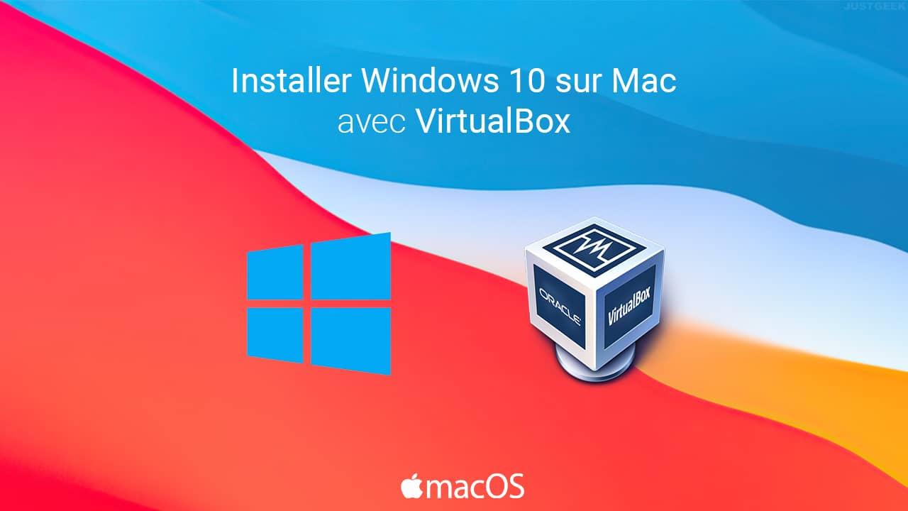 Installer Windows 10 sur Mac avec VirtualBox
