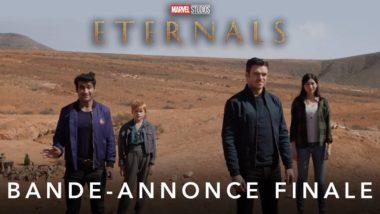 Les Éternels : bande annonce finale du film Marvel