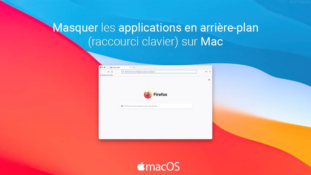 Masquer les fenêtres des applications en arrière-plan sur Mac