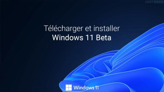 Télécharger et installer Windows 11 Beta