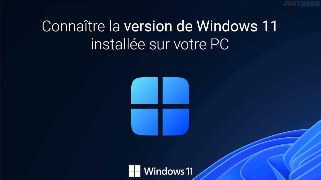 Connaître la version de Windows 11