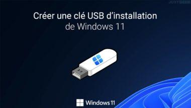Créer une clé USB d'installation de Windows 11