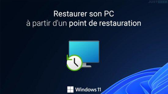 Restaurer son PC Windows 11 à partir d'un point de restauration système