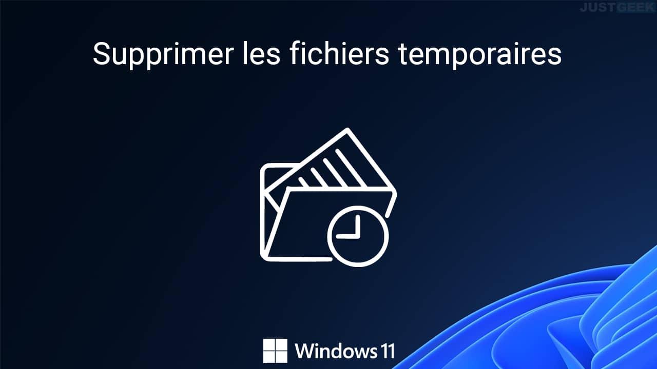 Supprimer les fichiers temporaires de Windows 11