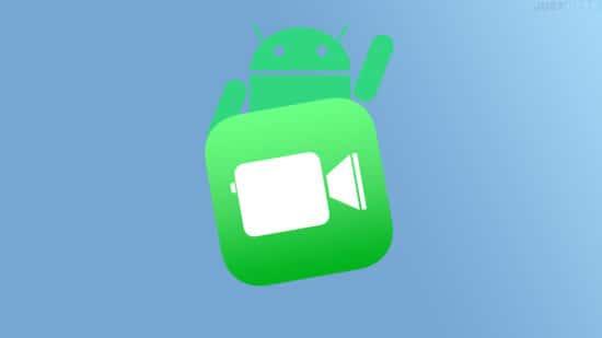 Comment utiliser FaceTime sur Android ou Windows