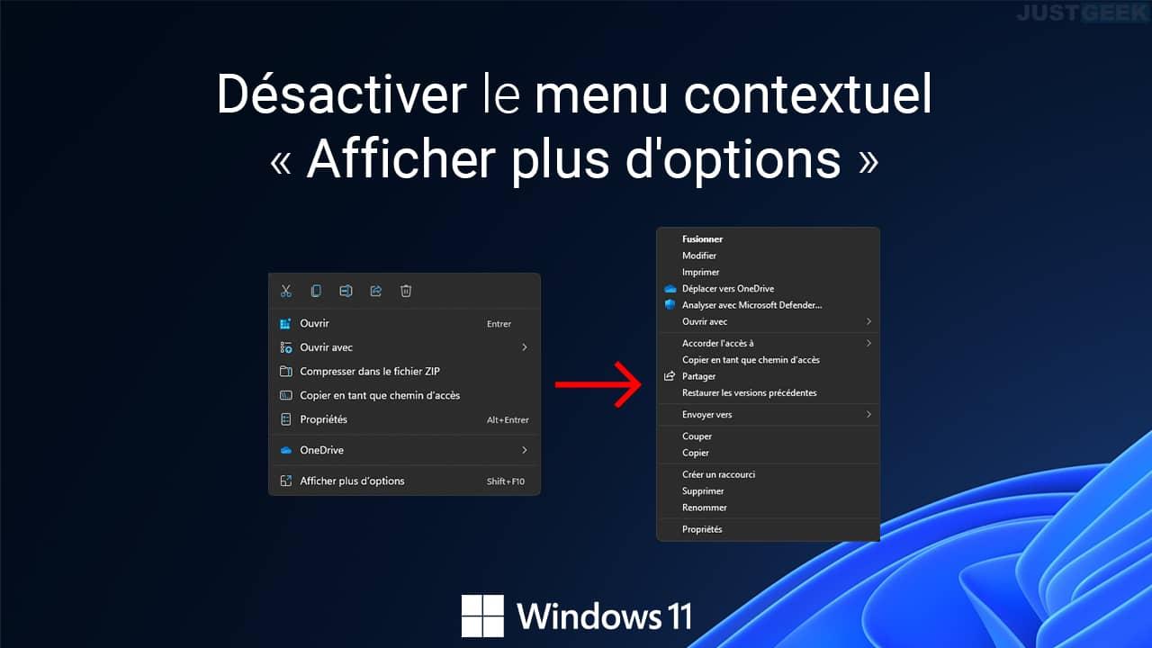 Désactiver le nouveau menu contextuel « Afficher plus d'options » dans Windows 11