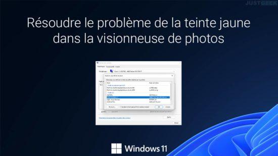 Résoudre le problème de la teinte jaune dans la visionneuse de photos de Windows 11