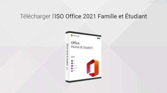 Télécharger l'ISO Office 2021 Famille et Étudiant