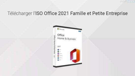 Télécharger l'ISO Office 2021 Famille et Petite Entreprise