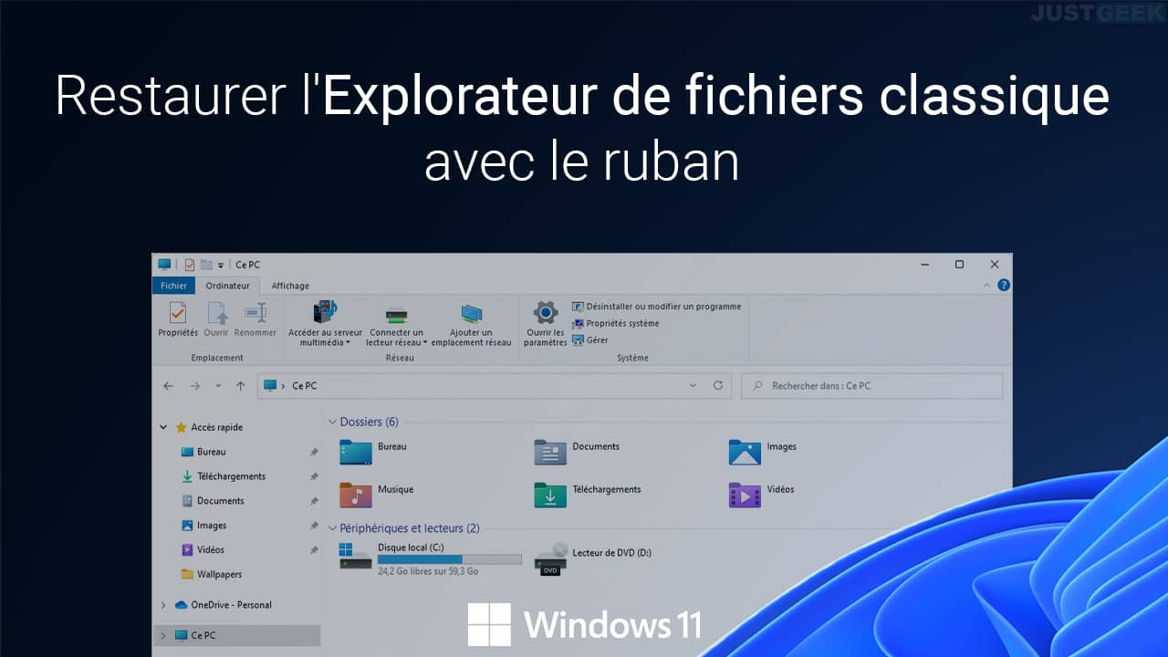 Restaurer l'explorateur de fichiers de Windows 10 dans Windows 11